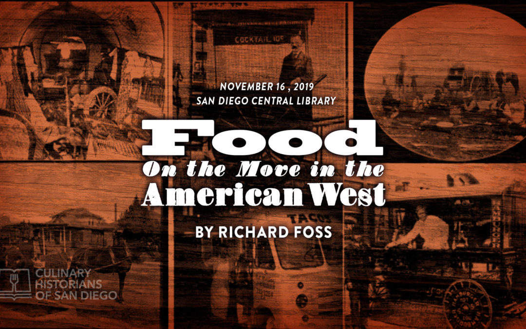 """""""Food on the Move in the American West"""" by Richard Foss"""