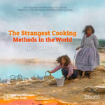 The Strangest Cooking Methods in the World by Richard Foss